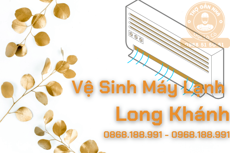 Vệ-Sinh-Máy-Lạnh-Long-Khánh