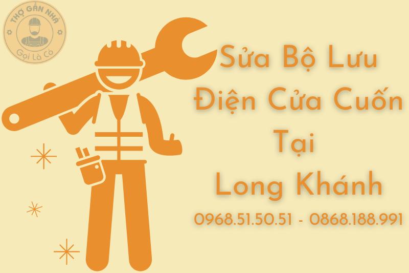 Sửa Bộ Lưu Điện Cửa Cuốn Tại Long Khánh