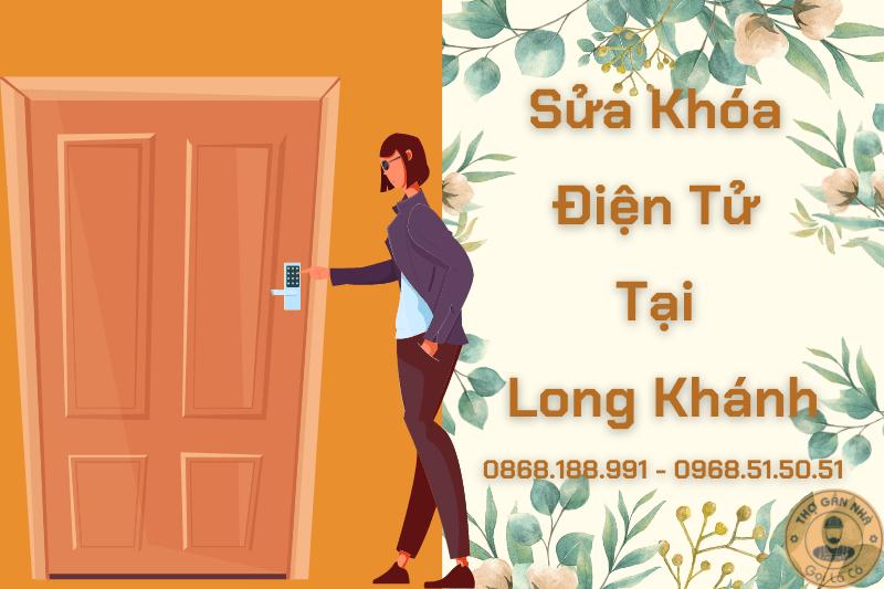 Sửa Khóa Điện Tử Tại Long Khánh 0868.188.991 - 0968.51.50.51