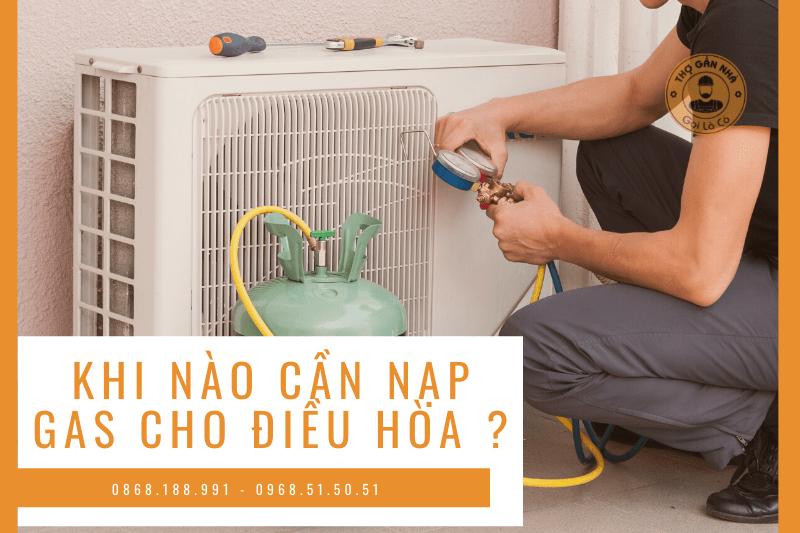 khi-nao-can-nap-gas-dieu-hoa